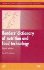 Benders' dictionary of nutrition and food technology, Eighth Edition (-ExLibrary