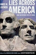 Lies Across America: What Our Historic Sites Get Wrong by Loewen, James W., Good