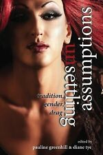 UNSETTLING ASSUMPTIONS (9780874218 - DIANE TYE PAULINE GREENHILL (PAPERBACK) NEW