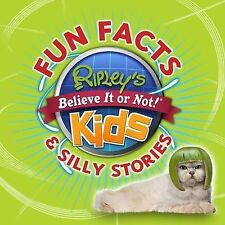 Ripley's Believe It or Not for Kids: Fun Facts & Silly Stories by Ripley...