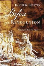 Before the Revolution: America's Ancient Pasts-ExLibrary