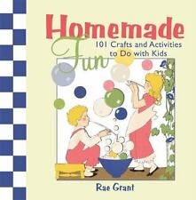 Homemade Fun: 101 Crafts and Activities to Do with Kids-ExLibrary