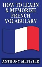 How to Learn and Memorize French Vocabulary : ... Using a Memory Palace...