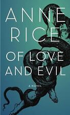 Of Love and Evil by Anne Rice Hardcover Book (English)