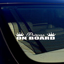 "Princess On Board Girlie Cute Funny WHITE Vinyl Decal Sticker 7.5"" Inches Long"