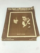 1916 You Have A Wonderful Way Of Doing What You Do Song Sheet Brice & King