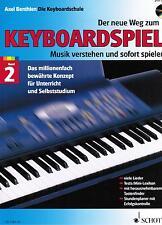 Keyboard Noten Schule : Der neue Weg zum Keyboardspiel 2  mit CD  - ED7281-50