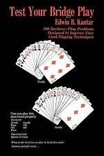 Test Your Bridge Play: 100 Declarer-Play Problems Designed to Improve Your Card