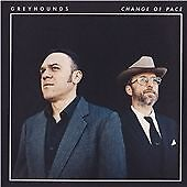 The Greyhounds - Change of Pace (CD2016)    PROMO
