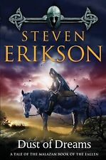 Dust of Dreams: Book Nine of The Malazan Book of the Fallen by Erikson, Steven