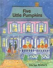 Five Little Pumpkins by Boyds Mills Press Staff (1995, Hardcover)
