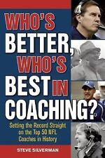 Who's Better, Who's Best in Coaching?: Setting the Record Straight on the Top 50
