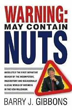Warning! : May Contain Nuts! Absolutely the First Definitive Review of the...