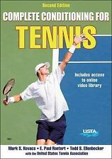 Complete Conditioning for Tennis by Mark S. Kovacs, Paul Roetert, United...