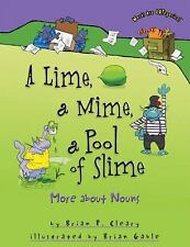 A Lime, a Mime, a Pool of Slime: More About Nouns (Words Are Categorical), Brian