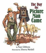 The Day the Picture Man Came, Meidell, Sherry, Gibbons, Faye, Good Book