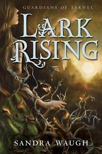 Lark Rising (Guardians of Tarnec)-ExLibrary
