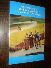 LES HABITANTS DE SAINT CHAMAS DU XVIIe AU XXe SIECLE - Paul Lafran 1991