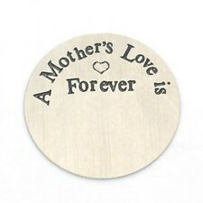A MOTHERS LOVE IS FOREVER Steel 22mm Floating Charm Disc Plate for Memory Locket