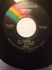 "US ISSUE BILL ANDERSON & MARY LOU TURNER 7"" - SOMETIMES / CIRCLE IN A TRIANGLE"