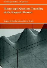 Macroscopic Quantum Tunneling of the Magnetic Moment 4 by Eugene M....