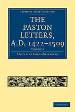 The Paston Letters, A.D. 1422-1509: Volume 2 (Ca, , Very Good