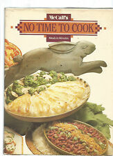 McCall's No Time to Cook : Meals in Minutes by Elaine Prescott Wonsavage...