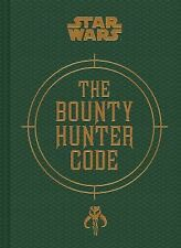 Bounty Hunter Code by Jason Fry, Daniel Wallace and Ryder Windham (2014,...