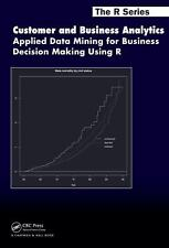 Customer And Business Analytics: Applied Data Mining International Edition