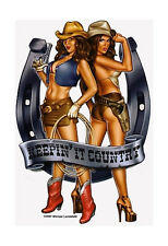 KEEPIN' IT COUNTRY COWGIRLS Rodeo COWBOY Pinup VINYL Sticker/Decal