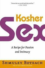 Kosher Sex: A Recipe for Passion and Intimacy, Boteach, Shmuley, Good Book