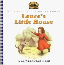 Laura's Little House: Adapted from the Little House Books by Laura Ingalls Wilde