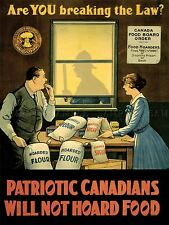 PROPAGANDA WAR WWI CANADA FOOD RATION HOARD ART POSTER PRINT PICTURE LV7163