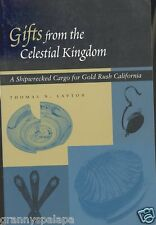 California History-Gifts From Celestial Kingdom-Shipwrecked Cargo Gold Rush