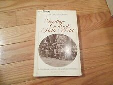 Centennial History Northwestern Bell Telephone Goodbye Central Hello World Book