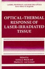 Optical- Response of Laser-Irradiated Tissue (Lasers, Photonics, and Electro-Opt