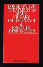 Conservative Treatment of Male Urinary Incontinence and Erectile Dysfunction...