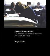 Early Years Non-Fiction: A Guide to Helping Young Researchers Use and -ExLibrary