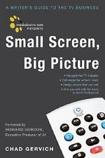 Mediabistro.com Presents Small Screen, Big Picture: A Writer's Guide to the TV B