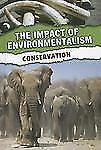 Conservation (The Impact of Environmentalism)-ExLibrary