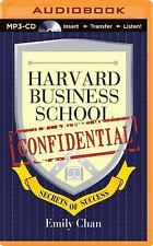 Harvard Business School Confidential : Secrets of Success by Emily Chan...