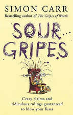 Sour Gripes: Crazy claims and ridiculous rulings guaranteed to blow your fuses,