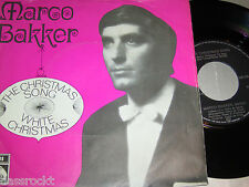 "7"" - Marco Bakker / Christmas Song & White Christmas - Dutch"
