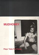 """MUDHONEY - plays hate the police EP 12"""""""