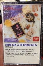 Smokin' by Ronnie Earl & The Broadcasters (Cassette, Black Top) Orig Sealed 1989