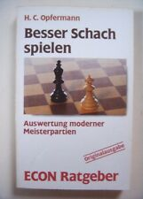 Schach - Besser Schach spielen, H.C. Opfermann, Econ 1986