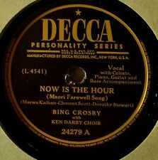 Bing Crosby Now is the Hour 78 NICE Decca 24279 Silver Threads Among the Gold