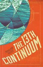 The Continuum Trilogy: The 13th Continuum 1 by Jennifer Brody (2016, Paperback)
