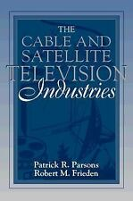 The Cable and Satellite Television Industries: (Part of the Allyn & Bacon Series