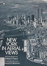 New York in Aerial Views (Aerial Photography of NYC 1940-1976)